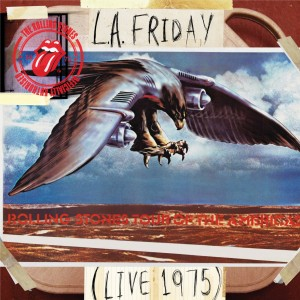 The Rolling Stones LA Friday 75