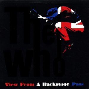 The Who View From A Backstage Pass