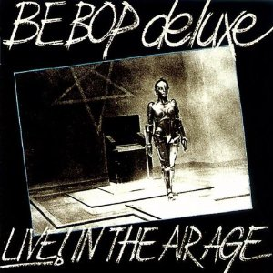 Be Bop Deluxe - The Very Best Of