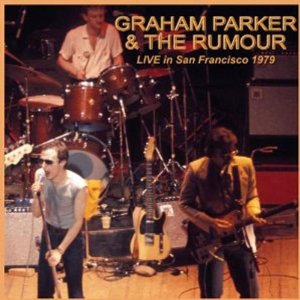 Graham Parker Live In San Francisco 1979