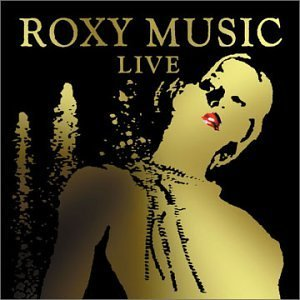 Roxy Music Live Album 2001