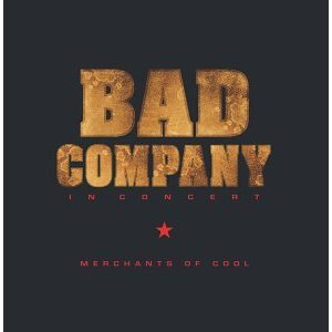 Bad Company Merchants Of Cool