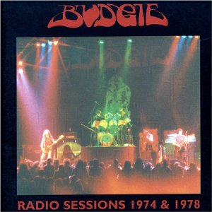 Budgie Radio Sessions 1974 & 1978