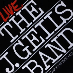 J Geils Band Blow Your Face Out