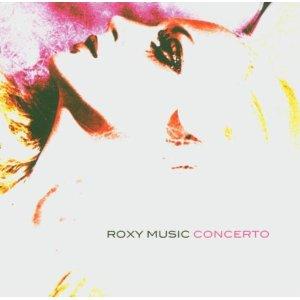 Roxy Music Concerto