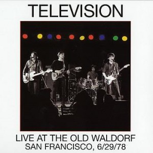 Television Live At The Old Waldorf album cover