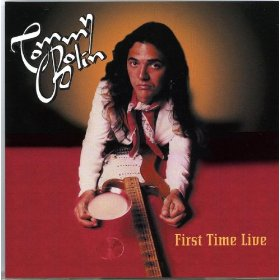 Tommy Bolin First Time Live