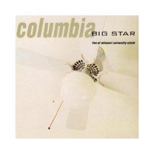 Big Star Columbia Live at Missouri University album cover
