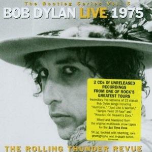 Bob Dylan Live 1975 Rolling Thunder