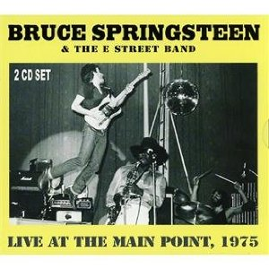 Bruce Springsteen Live at the Main Point