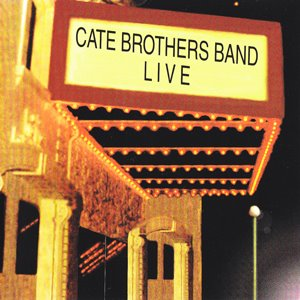 The Cate Brothers Live