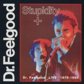 Dr Feelgood Stupidity + album cover