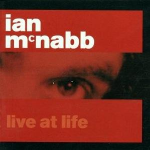 Ian McNabb Live At Life