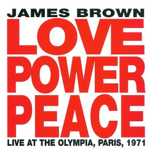 James Brown Love Peace Power album cover