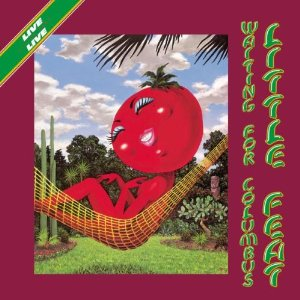 Waiting For Columbus by Little Feat