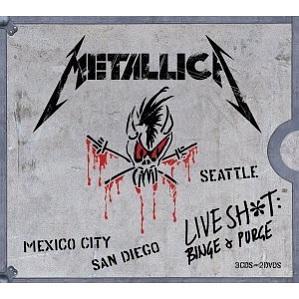 Metallica Live Shit Binge & Purge