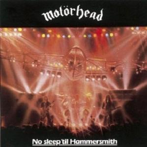 Motorhead No Sleep 'Til Hammersmith