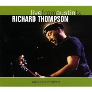 Richard Thompson Live from Austin, TX album cover