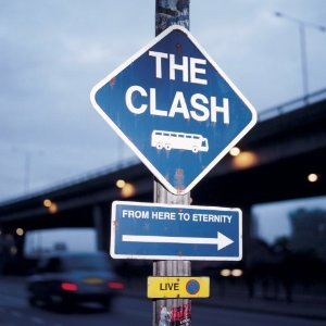The Clash Live From Here To Eternity album cover