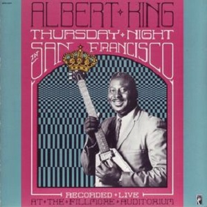 Albert King Thursday Night in San Francisco