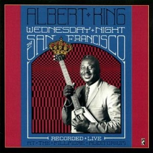Albert King Wednesday Night in San Francisco