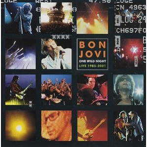Bon Jovi One Wild Night Live 1985-2001