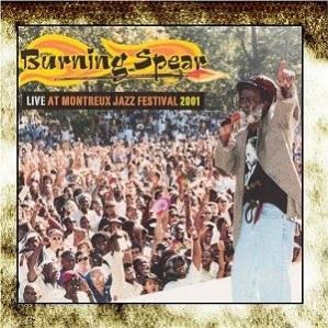 Burning Spear Live At Montreux Jazz Festival