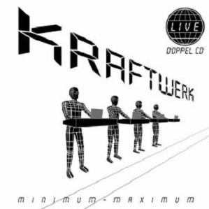 Kraftwerk Minimum - Maximum