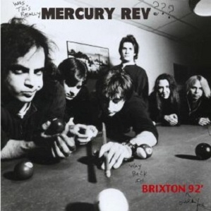 Mercury Rev Live In Brixton '92