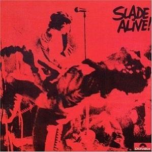 Slade Alive!
