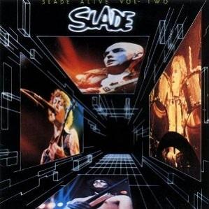 Slade Alive Volume 2