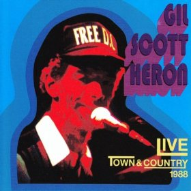 Gil Scott-Heron Live At The Town And Country