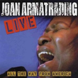 joan armatrading live al the way from america