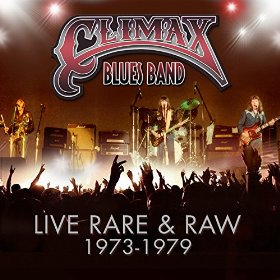 Climax Blues Band Live, Rare & Raw 1973 - 1979