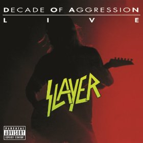 Slayer Decade Of Aggression