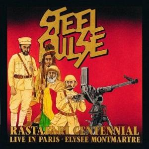 Steel Pulse Rastafari Centennial Live in Paris