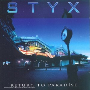 Styx Return to Paradise