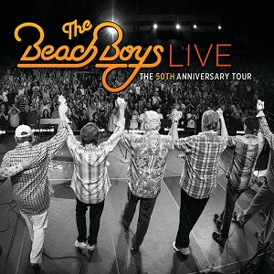 The Beach Boys Live The 50th Anniversary Tour