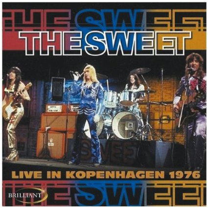 The Sweet Live In Denmark 1976 or Live in Kopenhagen 1976
