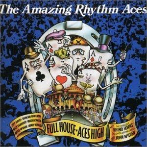 The Amazing Rhythm Aces Fullhouse Aces High