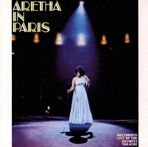 Aretha Franklin Aretha In Paris