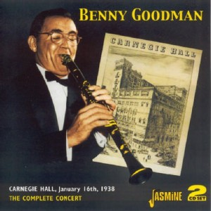 Benny Goodman The Complete Concert Carnegie Hall 1938