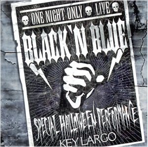 Black 'n' Blue One Night Only Live
