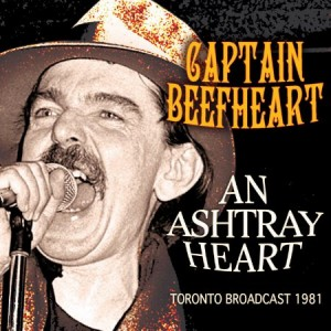Captain Beefheart An Ashtray Heart