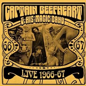 Captain Beefheart Live 1966-67