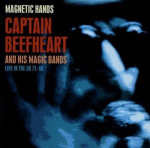 captain beefheart magnetic hands