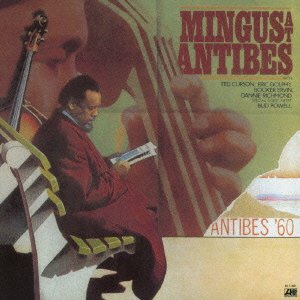 Charles Mingus At Antibes