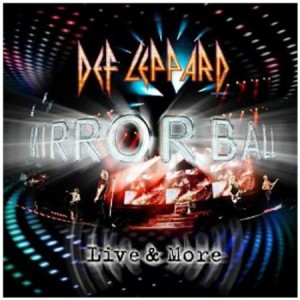Def Leppard Mirrorball Live & More