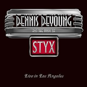 Dennis DeYoung And The Music Of Styx Live In Los Angeles