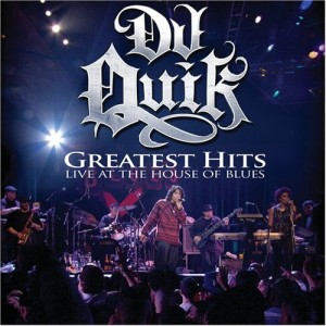 DJ Quik Greatest Hits Live at the House of Blues